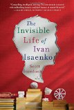 Book Jacket: The Invisible Life of Ivan Isaenko