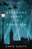 Book Jacket: Everyone Brave is Forgiven