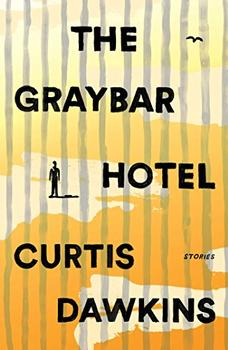 Book Jacket: The Graybar Hotel