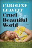 Book Jacket: Cruel Beautiful World