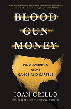 Blood Gun Money by Ioan Grillo