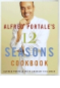 Alfred Portale's Twelve Seasons Cookbook jacket
