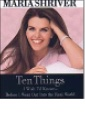 Ten Things I Wish I'd Known by Maria Shriver