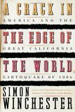 A Crack in the Edge of the World by Simon Winchester