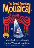 The Great American Mousical by Julie Andrews Edwards and Emma Walton Hamilton, illustrated by Tony Walton