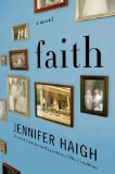Faith by Jennifer Haigh