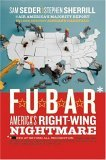 F.U.B.A.R by Sam Seder & Stephen Sherrill