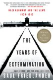 The Years of Extermination by Saul Friedlander