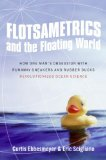 Flotsametrics and the Floating World by Curtis Ebbesmeyer