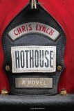 Hothouse by Chris Lynch