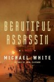 Beautiful Assassin by Michael C. White