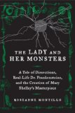 The Lady and Her Monsters by Roseanne Montillo