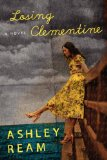Losing Clementine by Ashley Ream