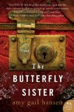The Butterfly Sister by Amy Gail Hansen