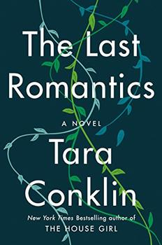 The Last Romantics by Tara Conklin