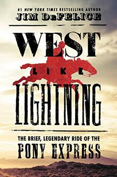 West Like Lightning by Jim DeFelice