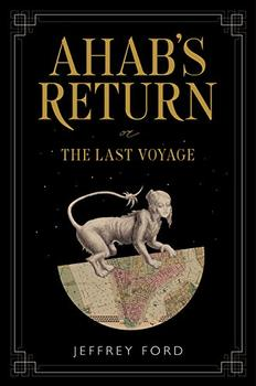 Ahab's Return by Jeffrey Ford