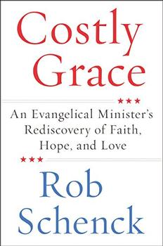 Costly Grace by Rob Schenck