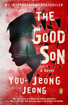 The Good Son by You-Jeong Jeong (Author), Chi-Young Kim (Translator)