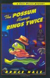 The Possum Always Rings Twice by Bruce Hale
