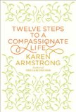 Twelve Steps to a Compassionate Life jacket