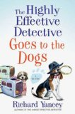 The Highly Effective Detective Goes to the Dogs jacket