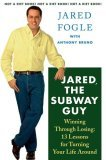 Jared, the Subway Guy, Winning Through Losing