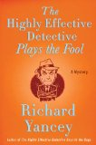 The Highly Effective Detective Plays the Fool jacket