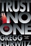 Trust No One by Gregg Hurwitz