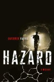 Hazard by Gardiner Harris