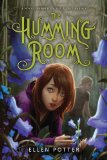 The Humming Room by Ellen Potter