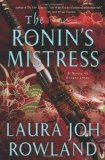 The Ronin's Mistress by Laura Joh Rowland
