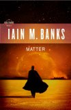 Matter by Iain M Banks