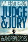 Judge and Jury by James Patterson, Andrew Gross