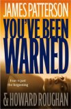 You've Been Warned by James Patterson, Howard Roughan