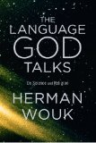 The Language God Talks by Herman Wouk