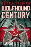 Wolfhound Century by Peter Higgins