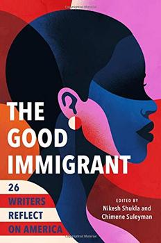 The Good Immigrant by Nikesh Shukla (Editor), Chimene Suleyman (Editor)