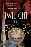 Twilight at the World of Tomorrow jacket