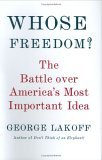 Whose Freedom? by George Lakoff