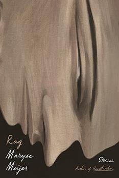 Rag by Maryse Meijer