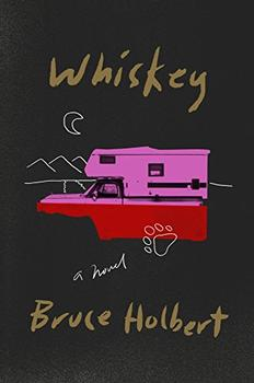 Whiskey by Bruce Holbert