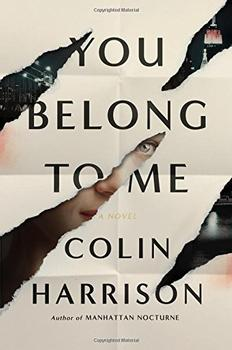 You Belong to Me by Colin Harrison