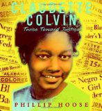 Claudette Colvin by Phillip M Hoose