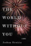 Book Jacket: The World Without You