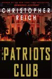 The Patriot's Club by Christopher Reich
