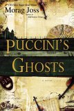 Puccini's Ghosts by Morag Joss