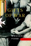 Gifts of War by Mackenzie Ford