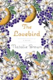 The Lovebird by Natalie Brown