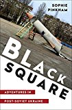 Black Square by Sophie Pinkham